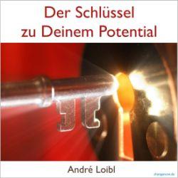 Der Schlüssel zu Deinem Potential